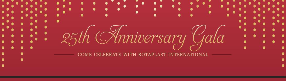Rotaplast International's 25th Anniversary Gala