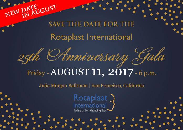 New Date Announced for Rotaplast International's 25th Anniversary Gala-August 11, 2017